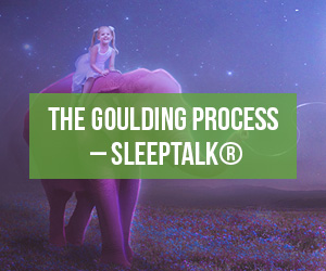 The Goulding Process – SleepTalk®